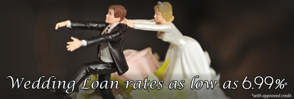 Low Wedding Loan Rates!