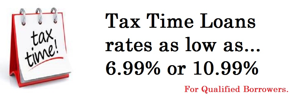 Tax Time Loan Special