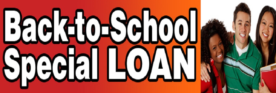 Back to School – Loan Promo