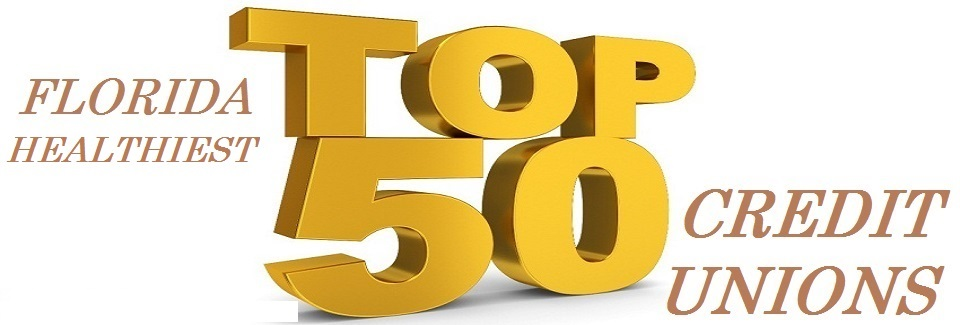 Top 50 Healthiest Credit Unions in Florida