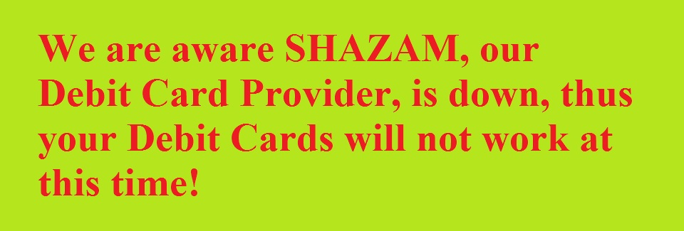 SHAZAM Debit Cards are down