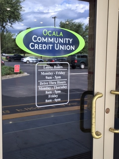 OCCU's new door sign w/hours @ Marion Oaks Branch