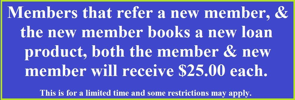 Member Referral Incentive