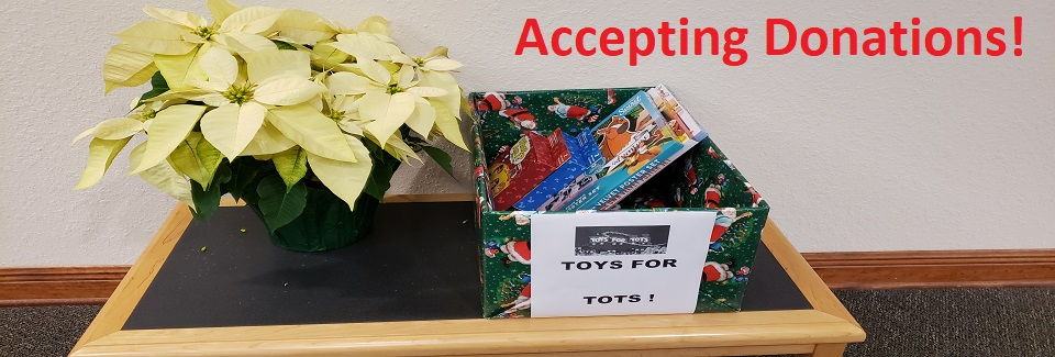 12-12-2019 Toys for Tots - Accepting Donations!