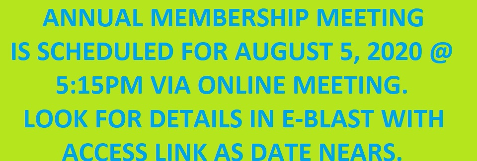 Our Annual Membership Meeting is August 5th