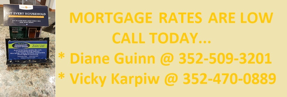 Call us and ask about our mortgage rates!