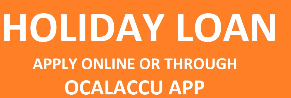 Holiday Loan - Apply Online or OcalaCCU App